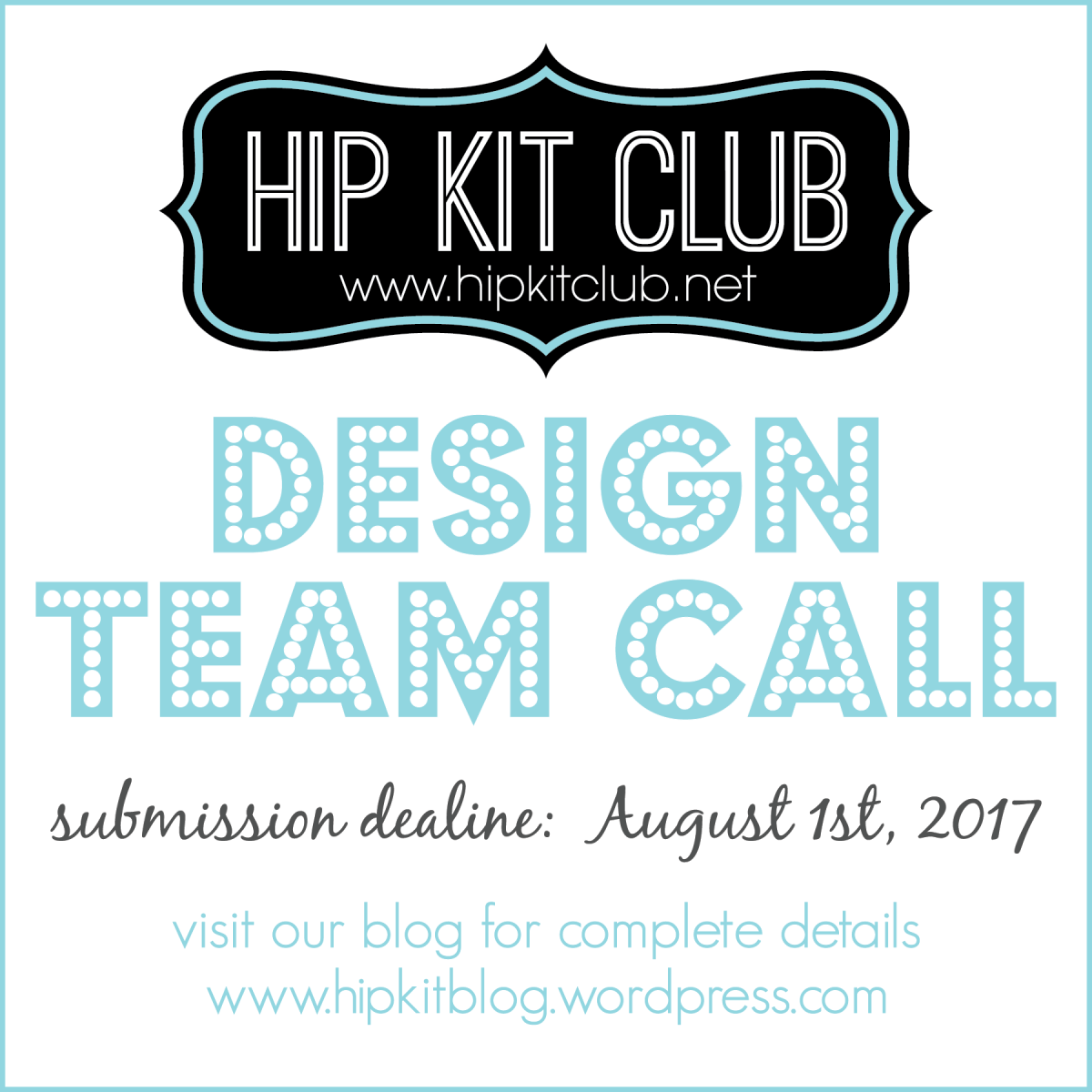 HIP KIT CLUB DESIGN TEAM CALL